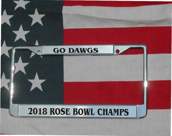 GA Bulldogs Go DAWGS Rose Bowl Champs Chrome Engraved License Plate Frame Free Ship!