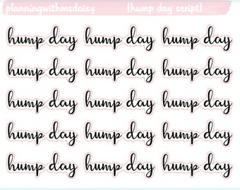 Hump Day Script Stickers (choose from 2 fonts)