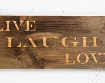 Metal Embellished, Rough Pine, Laser Engraved Sign  -  Live Love Laugh