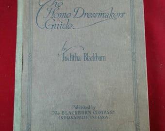 The Home Dressmaker Guide by Juditha Blackburn 1919