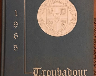 1965 Troubadour Yearbook  Old Dominion College