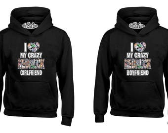 Couple Hoodies I Love My Crazy Redneck Girlfriend I Love My Crazy Redneck Boyfriend Couples Cute Matching Love Couples Valentine's Day Gift