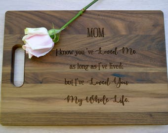 Mom, I've Loved You My Whole Life Cutting Board