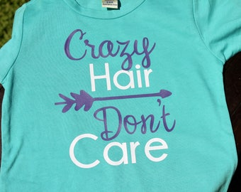 Crazy Hair Don't Care Tee, Big Girls Tee