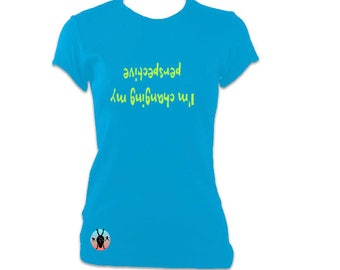 Yoga Ladies T-shirt top 'I'm changing my perspective' - Blue and green