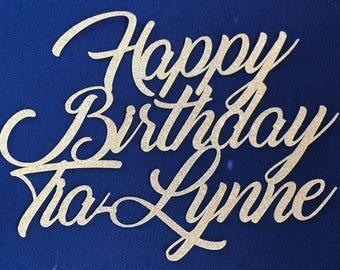 Custom Cake Topper, Personalised Name Cake Topper, Glittered Cake Topper, Happy Birthday Cake, Birthday Decor