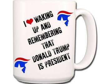 DONALD TRUMP Waking Up To President Extra Large Coffee Mug 15 oz