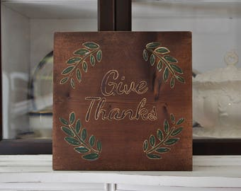 Give Thanks, Thankful Sign, Rustic Decor, Rustic Fall Decor, Farmhouse Style, Wood Decor, Rustic Wood Decor