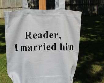 Bronte Quote Tote Bag - Jane Eyre Literary Quote - Reader, I married him