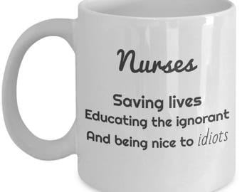 nursing student, gifts for nurses, nursing graduation, school nurse, message mug, gift for her, Christmas gift, saving lives and being nice