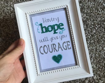 Having Hope Will Give You Courage - framed paper craft inspirational art