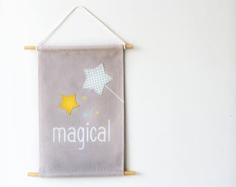 Magical Wall Banner for Nursery, Kids, Girls, Boys Bedroom, Playroom, Wall Flag designed with fabric appliques, Baby Gift, Wall Art