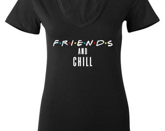 Friends TV / F.R.I.E.N.D.S and Chill V-Neck Shirt