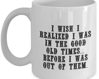 Mug-11 oz/15 oz  Humorous Witty Saying