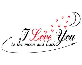I love you to the moon and back Svg,Dxf,Png,Esp