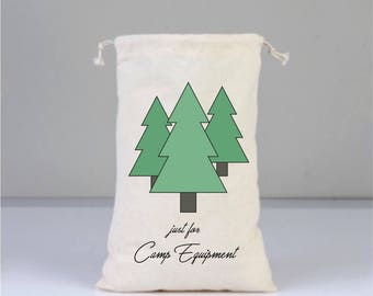 Camping Bags,  Camping Gift, Camping Signs, Camper Ornaments, Cotton Bag Drawstring, Personalized Bags, Gift Bags, Pine Tree, Camp Equipment