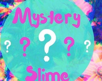 MYSTERY SLIME!