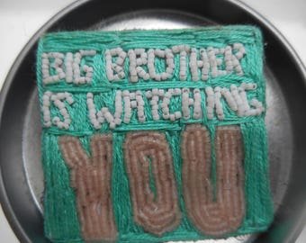 """embroidered brooch """"big brother is watching you""""(attention!!!) We're being watched...)"""