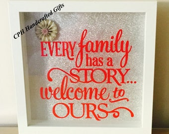Every Family has a story quote in box frame