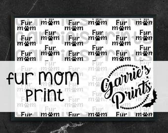 Printable | Fur Mom Print |