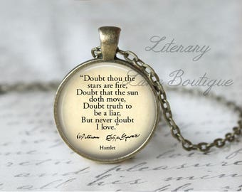 Shakespeare, 'But Never Doubt I Love', Hamlet Quote Necklace or Keyring, Keychain.