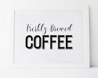 Freshly Brewed Coffee, Wedding Signage, Wedding Coffee Sign, Coffee Bar Sign, Wedding Reception Signs, Coffee Sign, Brewed Coffee Sign