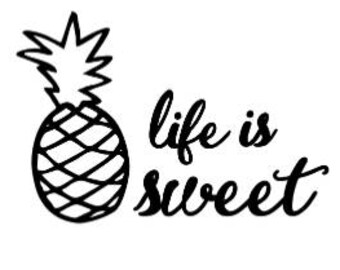 Vinyl decal: Life is sweet