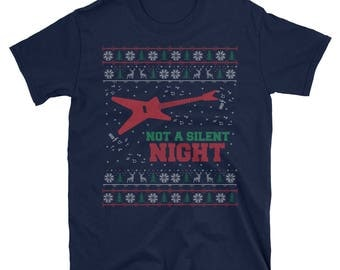 Not a Silent Night Ugly Christmas T-Shirt