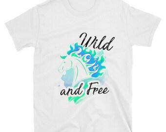 Wild And Free..., Unisex T-Shirt