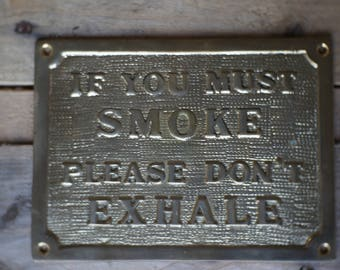 Solid Brass No Smoking Sign