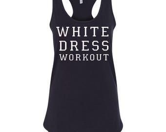 White Dress Workout, Bridal Tank Top, Bridal shirt, Bride Tribe Shirt, Bridesmaid Gifts, Bridesmaid Shirts, Bridal Shower Gift,
