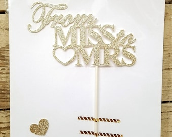 Bridal Shower cake topper - From Miss to Mrs cake topper - bridal shower decorations - Nikkah decorations - Nikaah Decorations - bachlorette