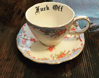 Fuck off| vulgar embellished teacup with matching saucer