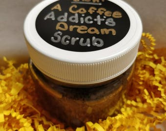 A Coffee Addict's Dream Scrub
