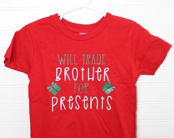 Will Trade Brother for Presents - Christmas Children's Tee