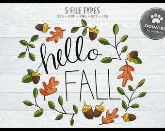 Hello Fall SVG   Printable Thanksgiving Quote Svg • Jpg • Eps • Dxf • Png   Commercial   Sign Printable Use Cut File Clipart   DONATES
