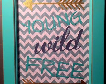 Young Wild Free, paper and glitter on chevron background , 5 x 7