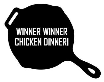 Winner Winner Chicken Dinner Sticker