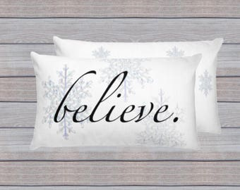 Believe Pillow, Believe, Inspirational Holiday Pillow, Christmas Gift, Christmas Pillow, Holiday Pillow Gift, Holiday Hostess Gift