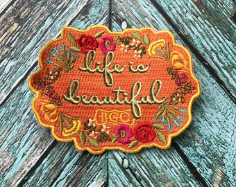 Life is Beautiful Patch