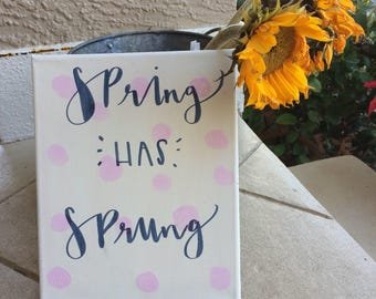 Spring has sprung canvas!
