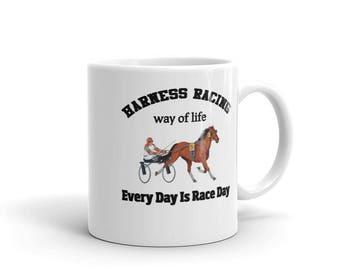 Harness Racing Way Of Life Every Day Is Race Day Mug