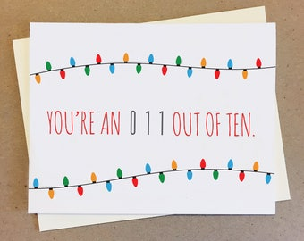 You're an 011 Out of Ten. Stranger Things Card. Handmade Card. Blank Inside.