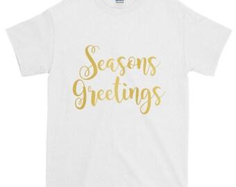 Seasons Greetings Short-Sleeve T-Shirt