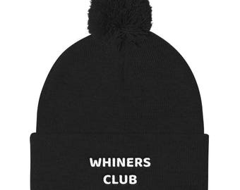 Whiners club Pom Pom Knit Cap
