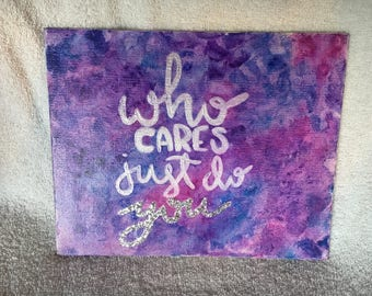 Who cares just do you watercolor