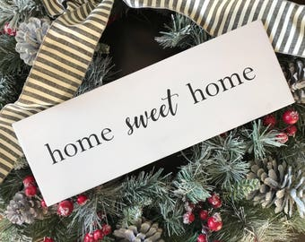 Home Sweet Home - Shelf Sitter - Painted Wood Sign - Home Decor