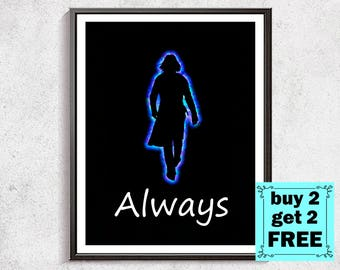 Harry Potter Print, Snape Always, Severus Snape print, Snape Quote, Harry Potter wall decor, Harry Potter Party Print, kids room decor, gift