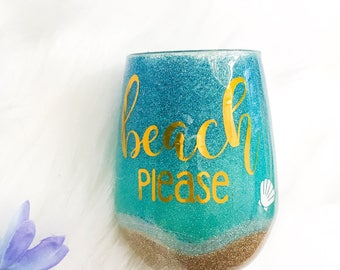 Beach Please Wine Glass / Custom Wine Glass / Glitter Wine Glass / Stemless Wineglass / Beach Please / Glitter Dipped / Epoxy Wineglass