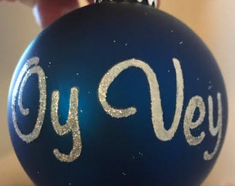 Oy Vey Chanuka ornament